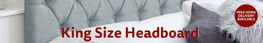 King Size Headboards - Free Delivery Available